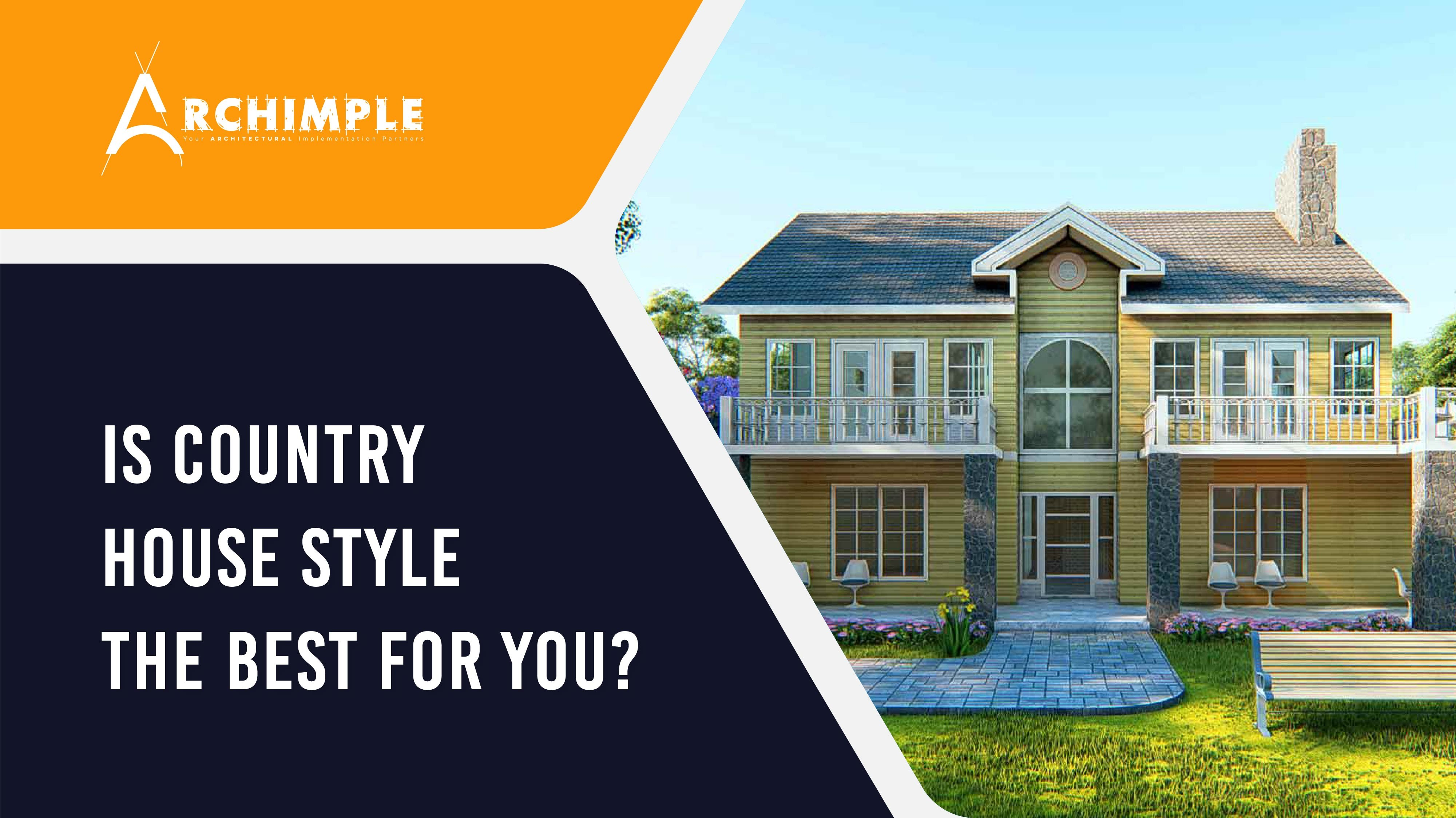 All About Country House Style