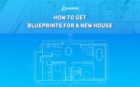 How to Get Blueprints for a House