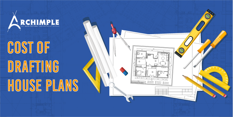 cost of drafting house plans