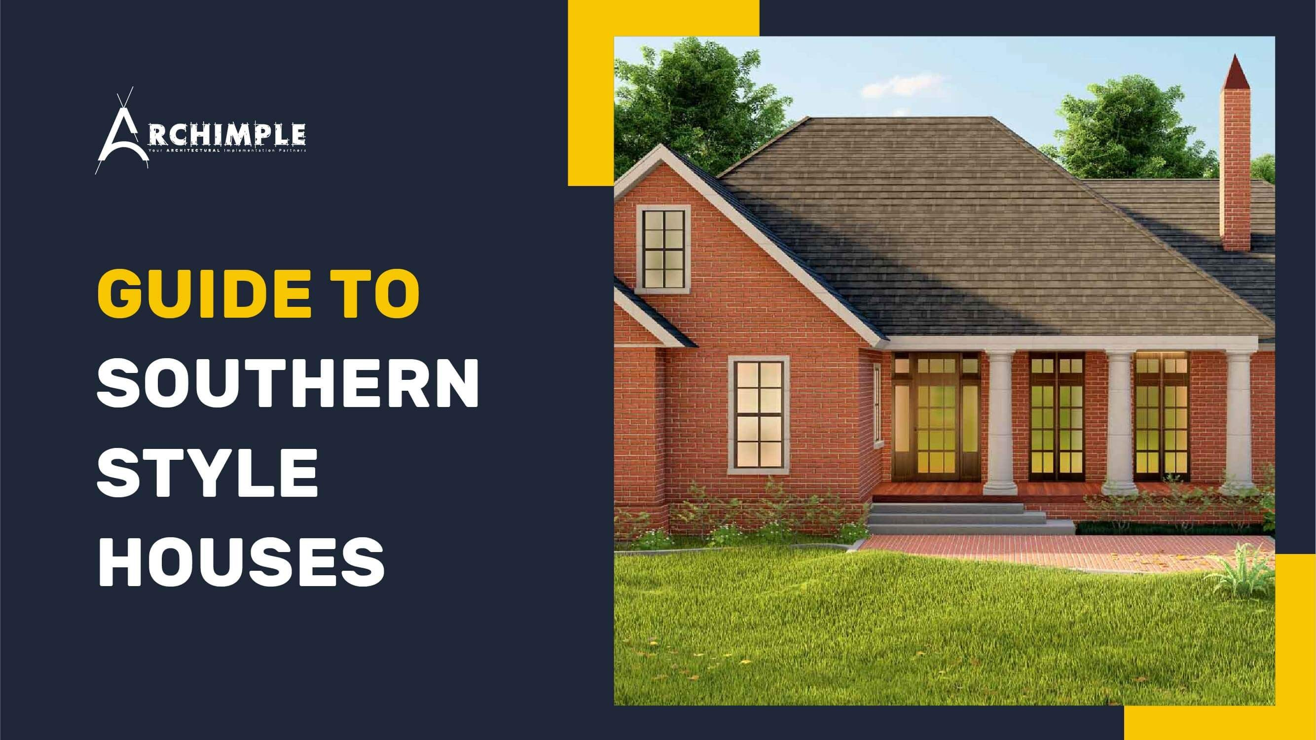 Southern House Style Guides