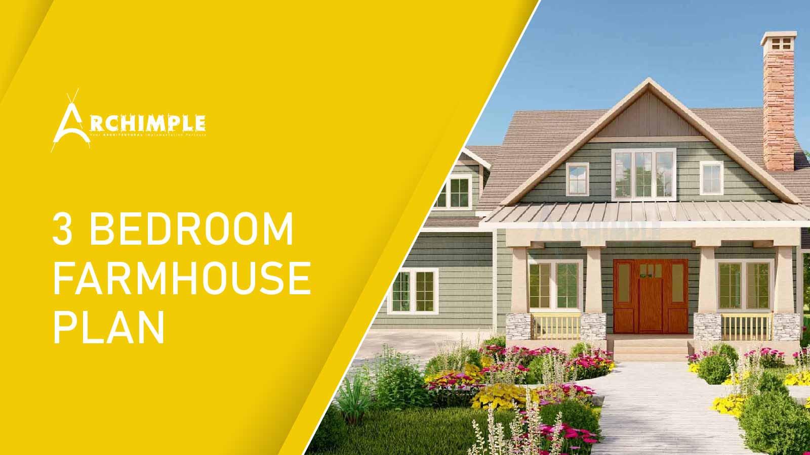 3 Bedroom Farmhouse Plans