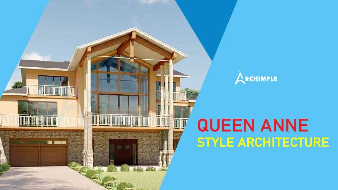 Queen Anne Style Architecture