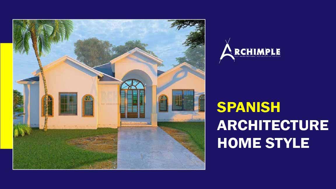 Spanish Architecture Homes